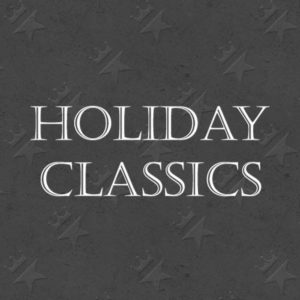 Holiday Classics™